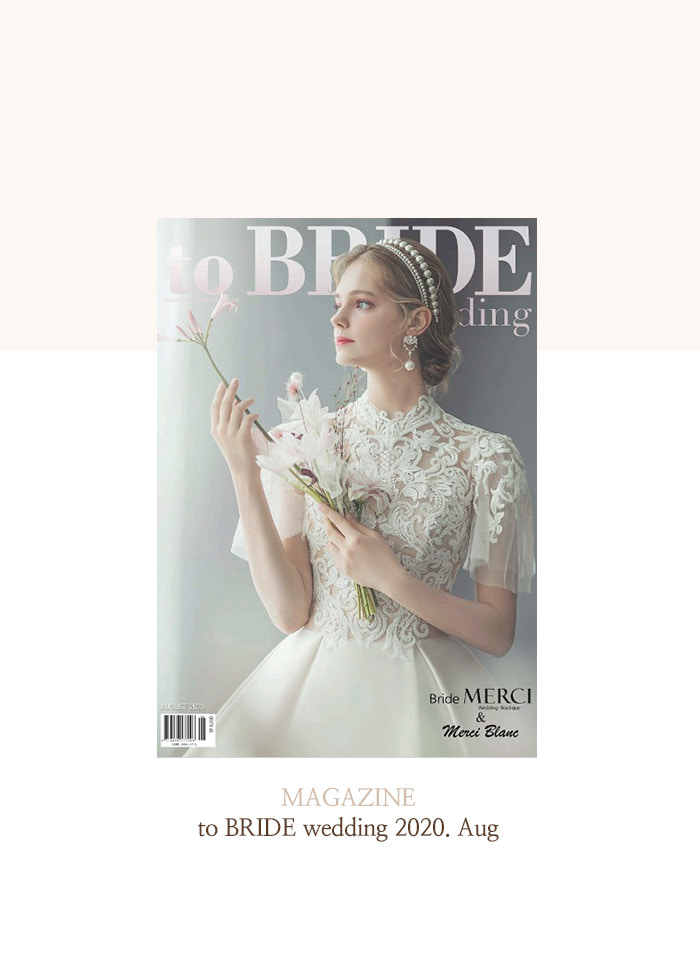 August 2020, 웨딩 매거진 to BRIDE wedding